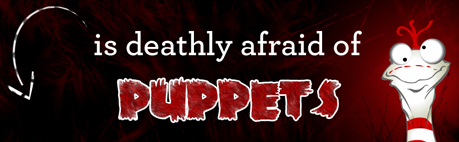 Afraid of Puppets